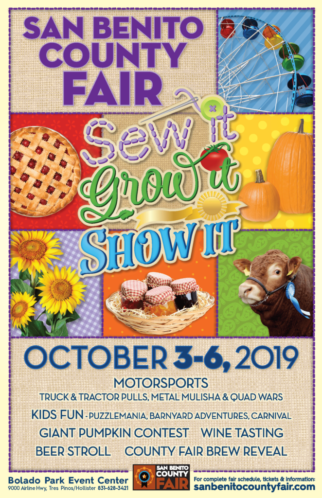 San Benito County Fair 2019 Poster - Sew it, Grow, Show it! October 3-6, 2019